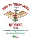 How To Train Your Reindeer